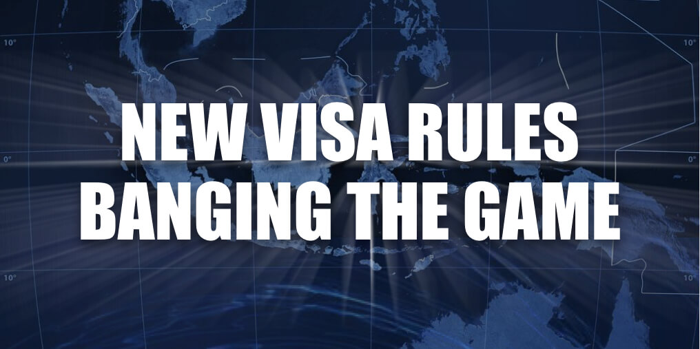 New Visa Rules Banging the Game